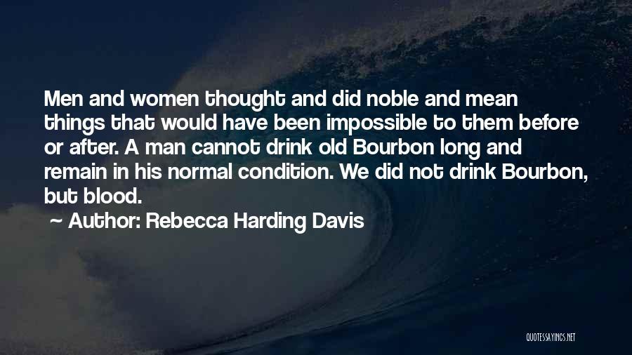 Rebecca Harding Davis Quotes 1152813