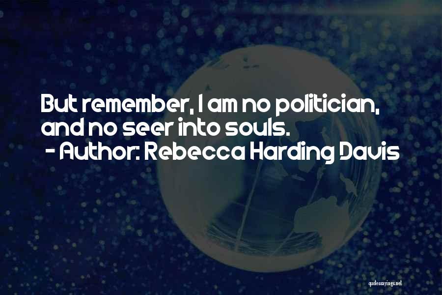 Rebecca Harding Davis Quotes 1494393