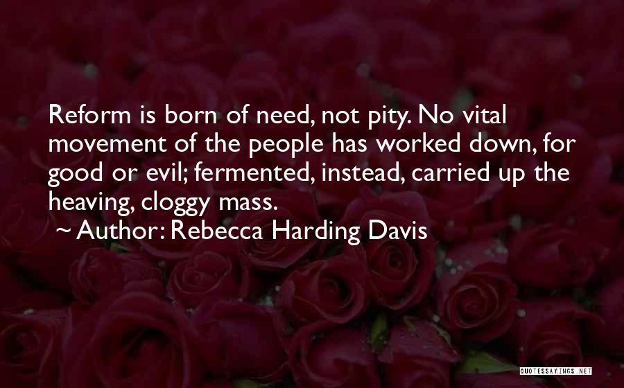 Rebecca Harding Davis Quotes 1687365
