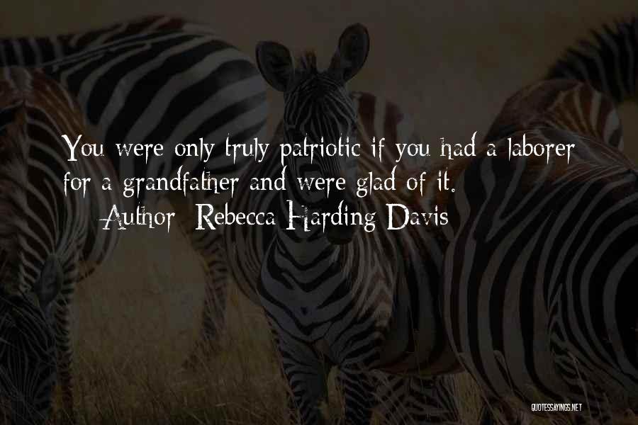 Rebecca Harding Davis Quotes 1698191