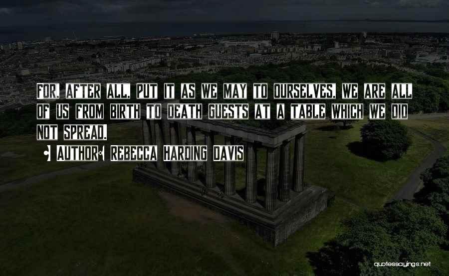 Rebecca Harding Davis Quotes 1778907