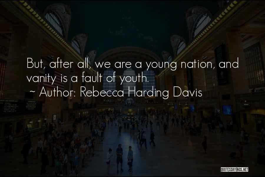 Rebecca Harding Davis Quotes 1819827