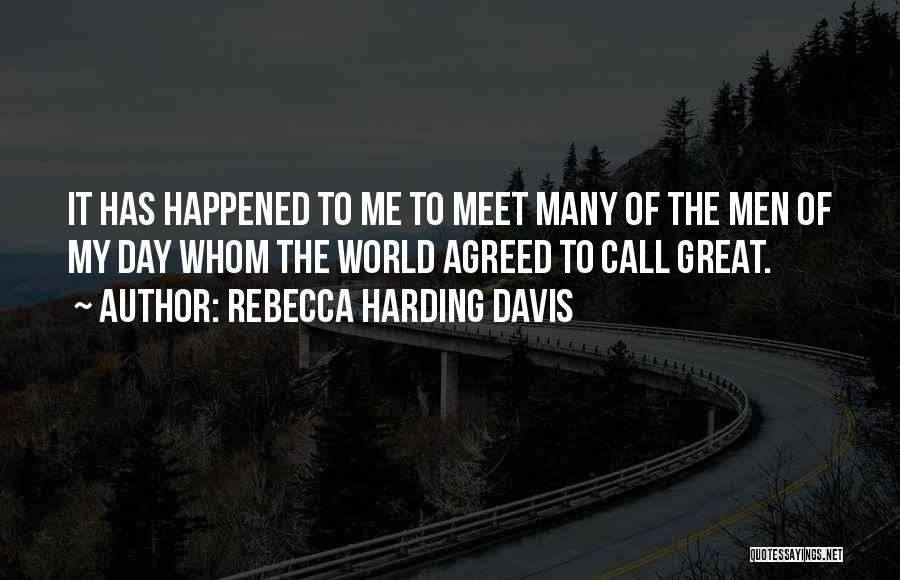 Rebecca Harding Davis Quotes 1893293