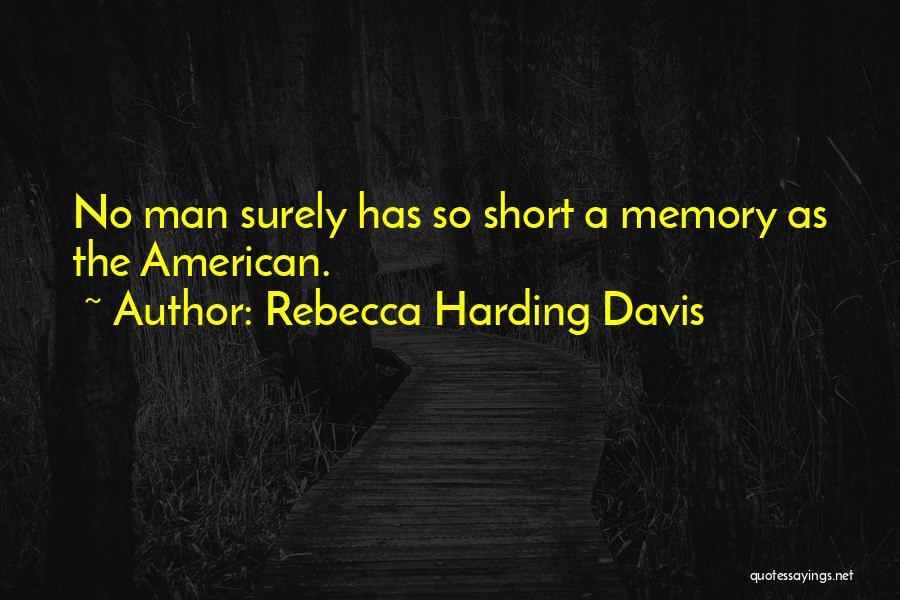 Rebecca Harding Davis Quotes 2213622