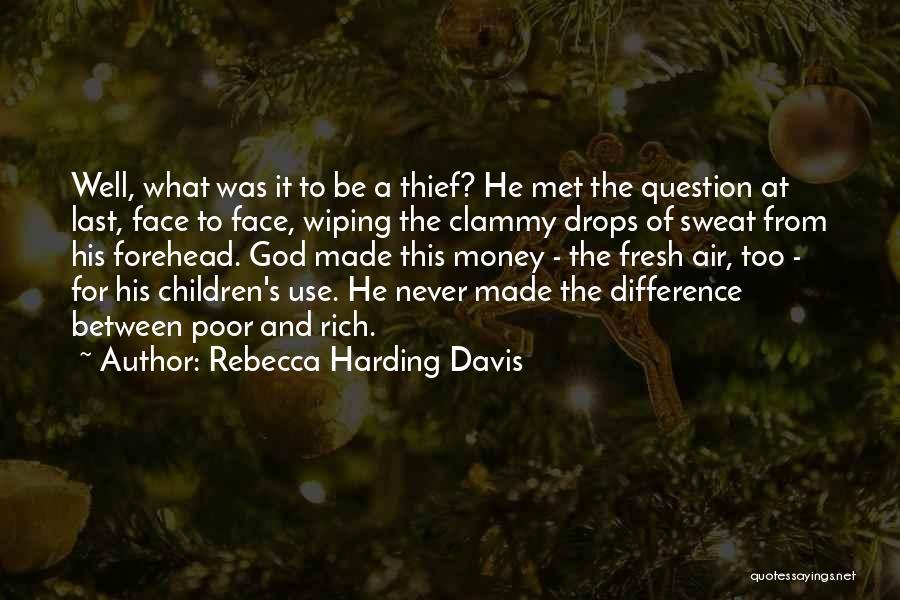 Rebecca Harding Davis Quotes 284043