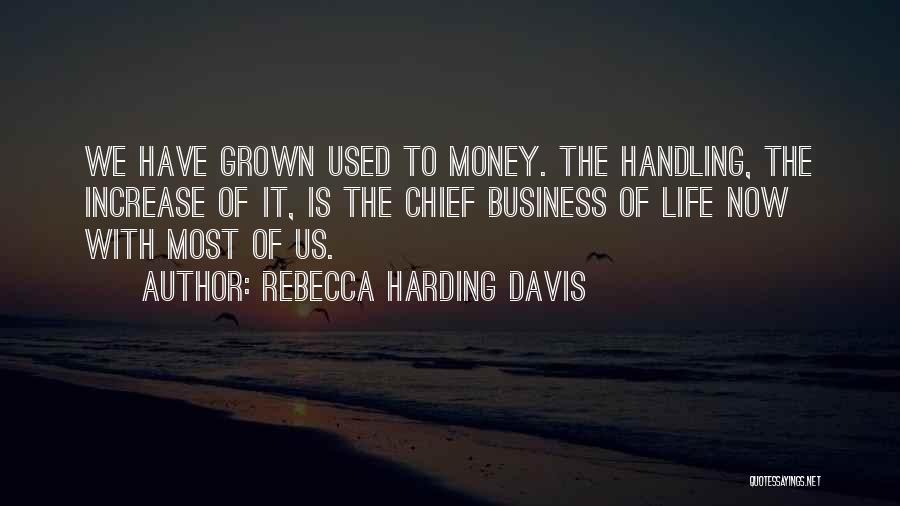 Rebecca Harding Davis Quotes 298927