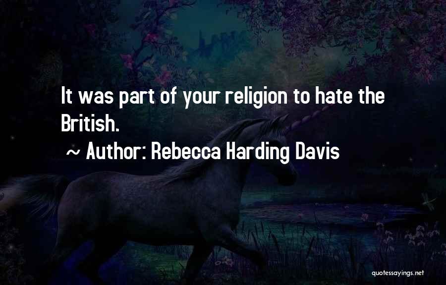Rebecca Harding Davis Quotes 603757