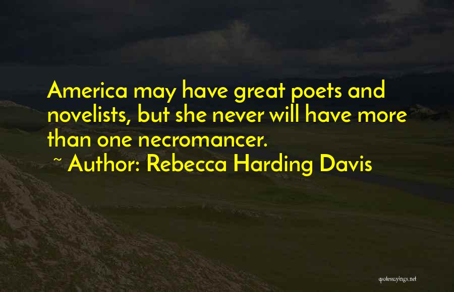 Rebecca Harding Davis Quotes 628552