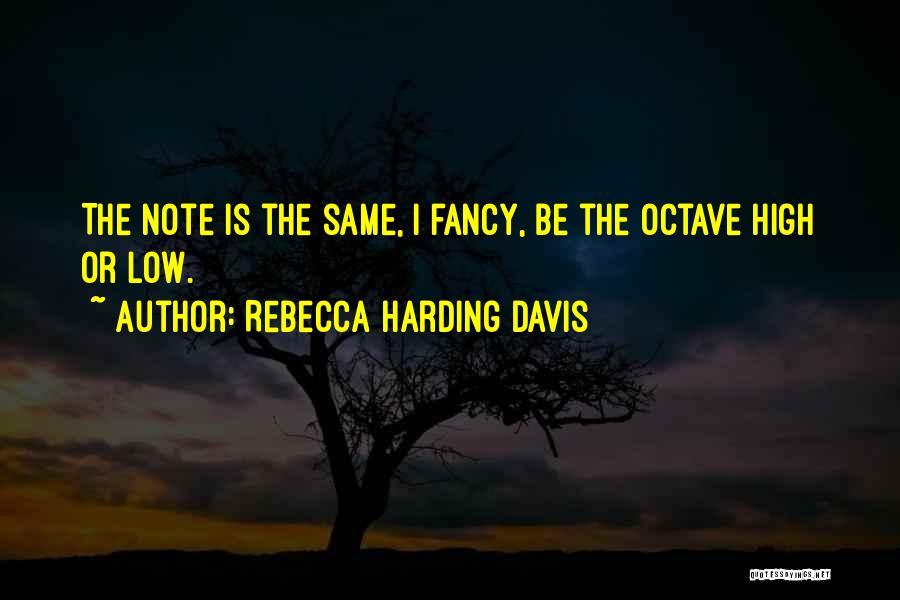 Rebecca Harding Davis Quotes 719786