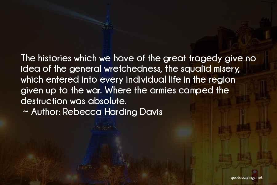 Rebecca Harding Davis Quotes 765725