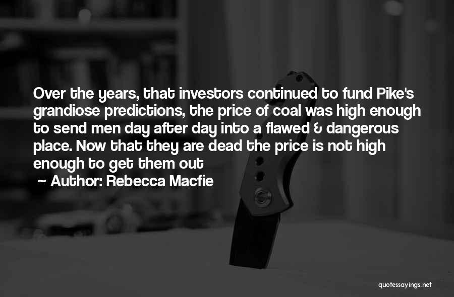 Rebecca Macfie Quotes 1248957