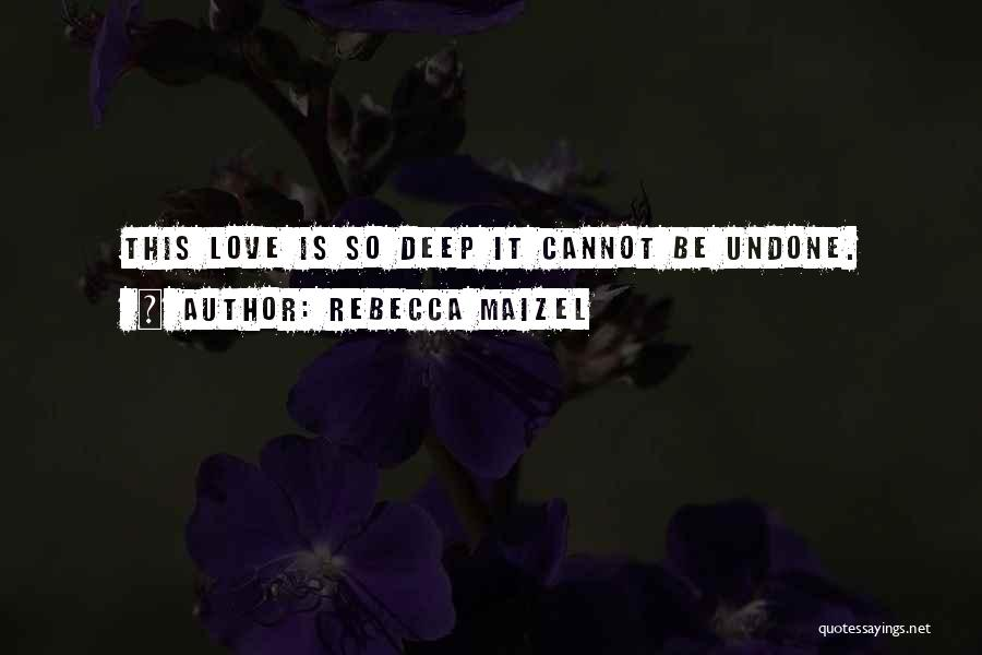 Rebecca Maizel Quotes 1407492