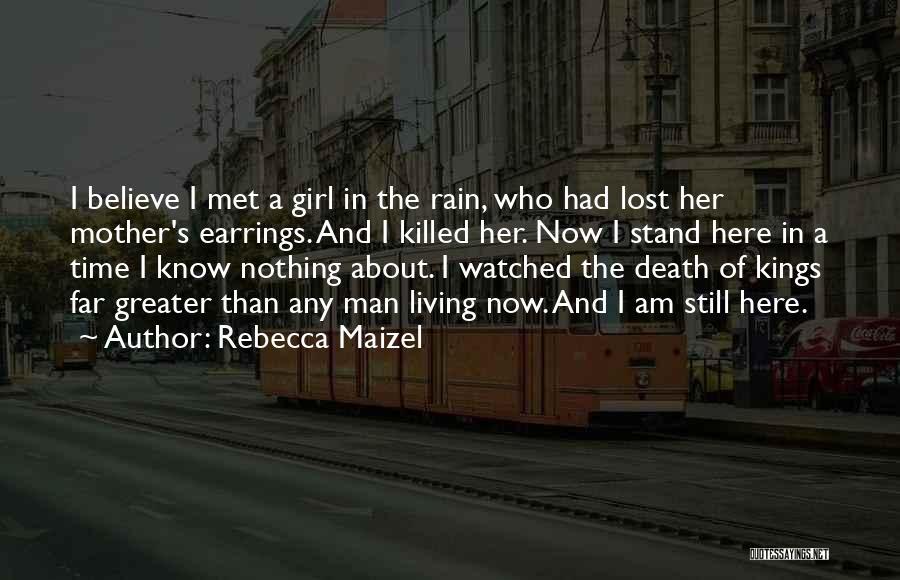 Rebecca Maizel Quotes 1457646