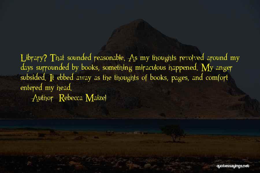 Rebecca Maizel Quotes 1546089
