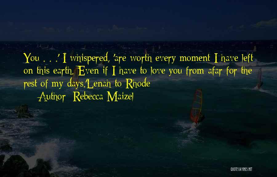Rebecca Maizel Quotes 1760781