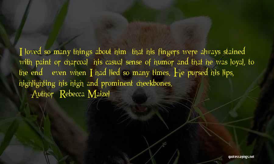 Rebecca Maizel Quotes 2005755