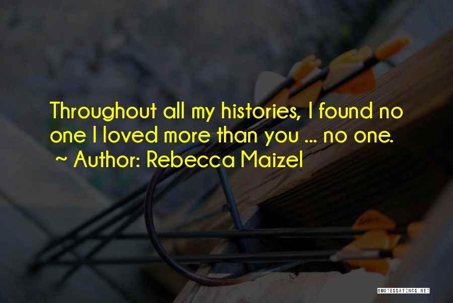 Rebecca Maizel Quotes 222739