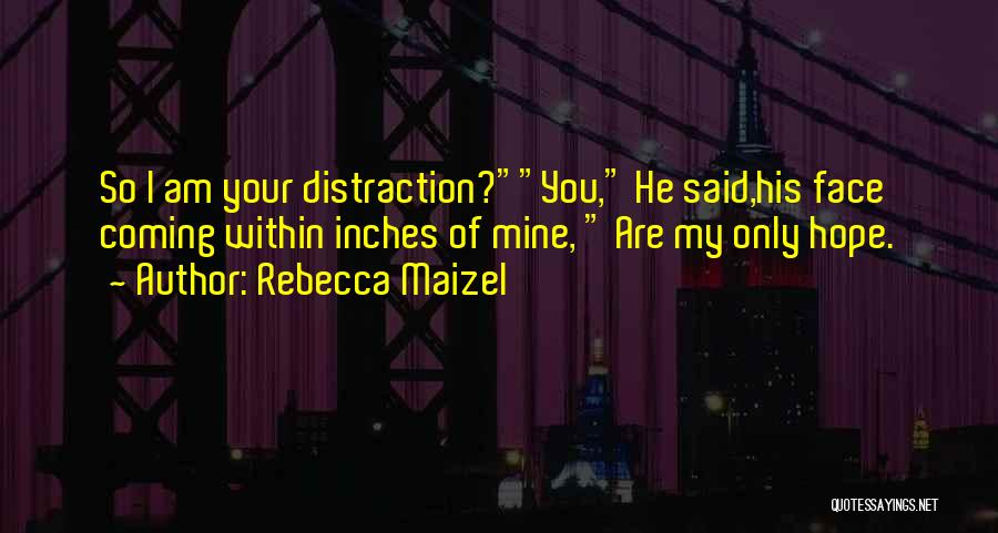 Rebecca Maizel Quotes 271121