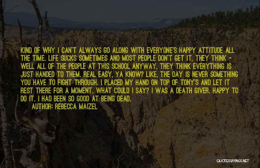 Rebecca Maizel Quotes 541163