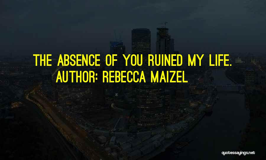 Rebecca Maizel Quotes 759899