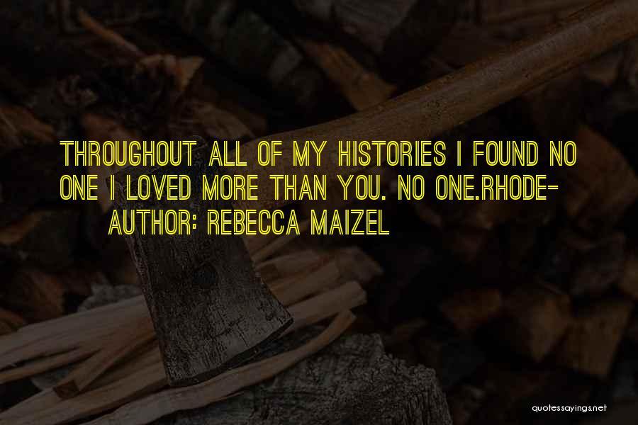 Rebecca Maizel Quotes 83605