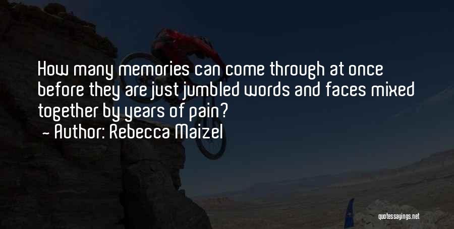 Rebecca Maizel Quotes 94882