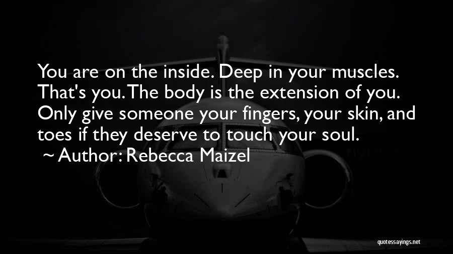 Rebecca Maizel Quotes 987512
