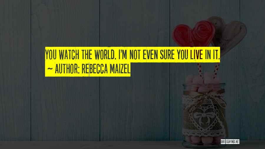 Rebecca Maizel Quotes 98841