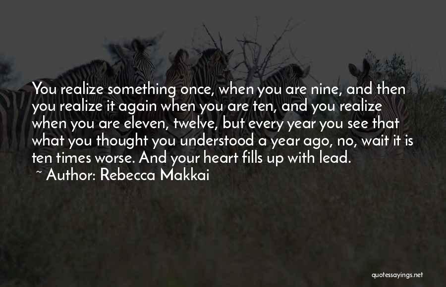 Rebecca Makkai Quotes 1106617