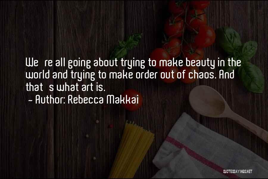 Rebecca Makkai Quotes 1176735