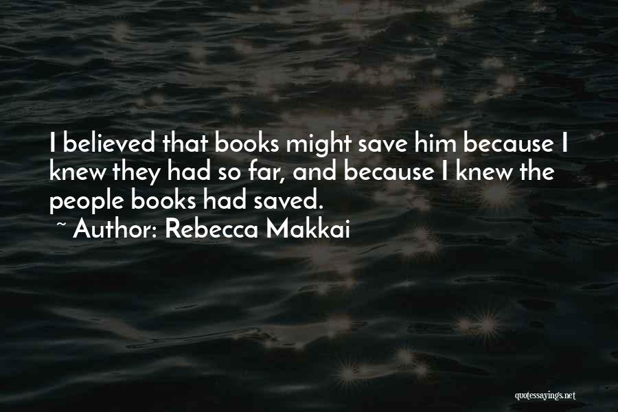 Rebecca Makkai Quotes 1305333