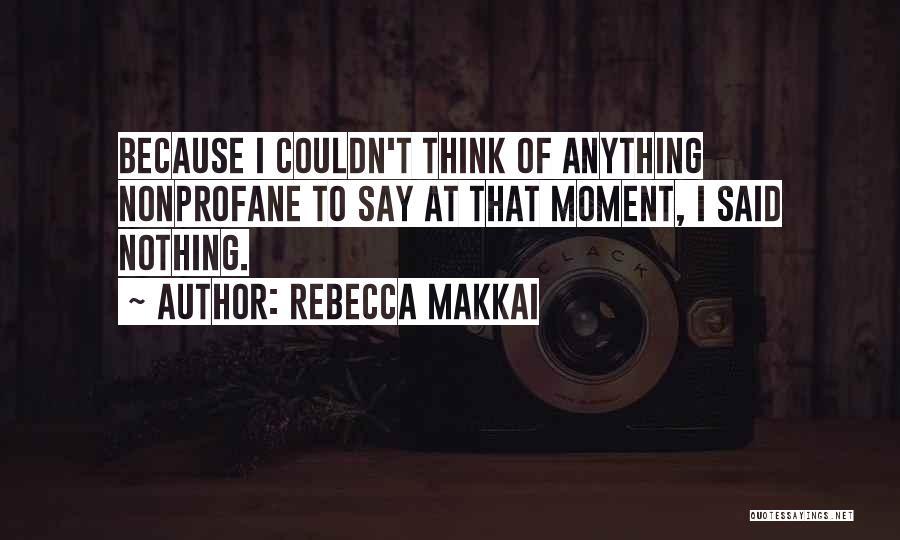 Rebecca Makkai Quotes 1390071