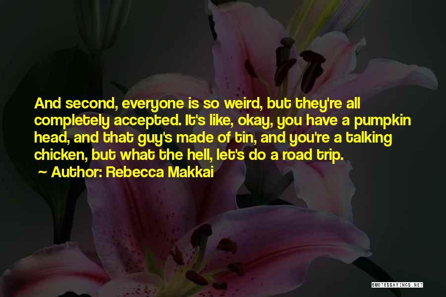 Rebecca Makkai Quotes 1441502