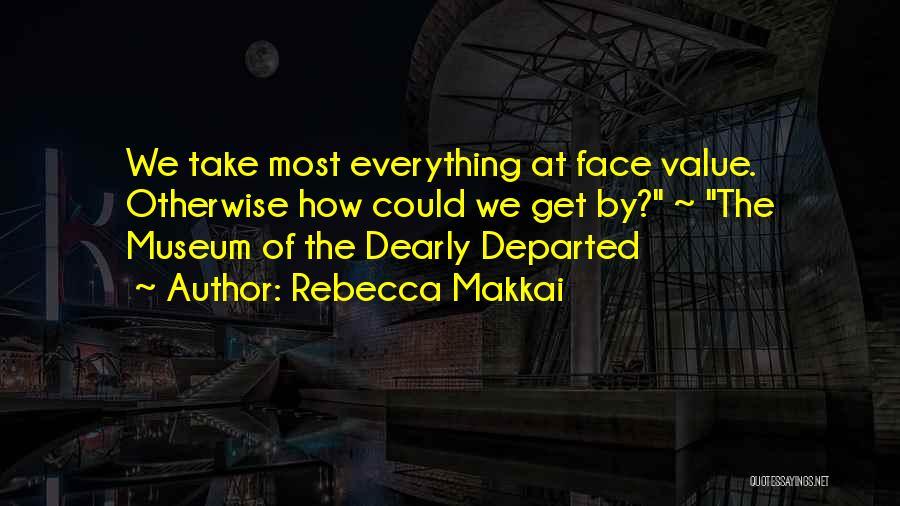 Rebecca Makkai Quotes 2012150