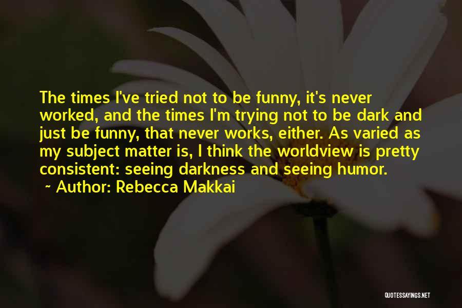 Rebecca Makkai Quotes 2106466