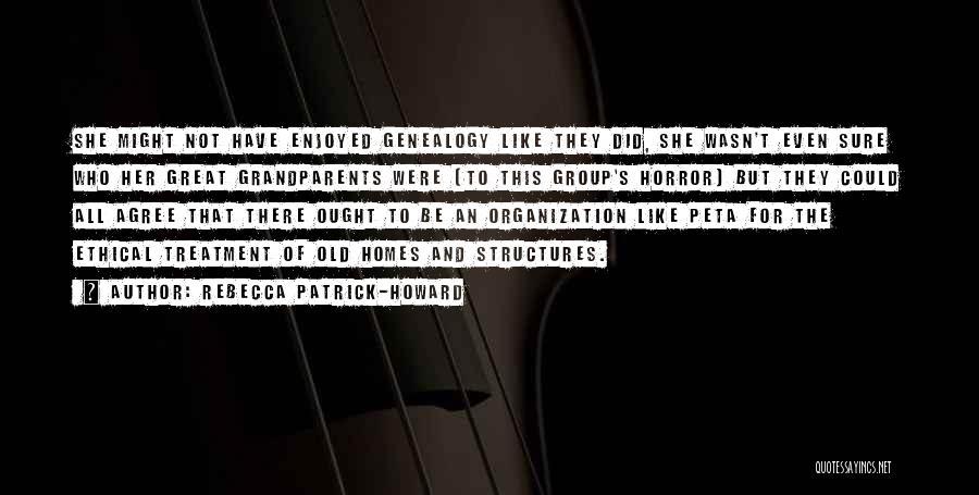 Rebecca Patrick-Howard Quotes 1886381