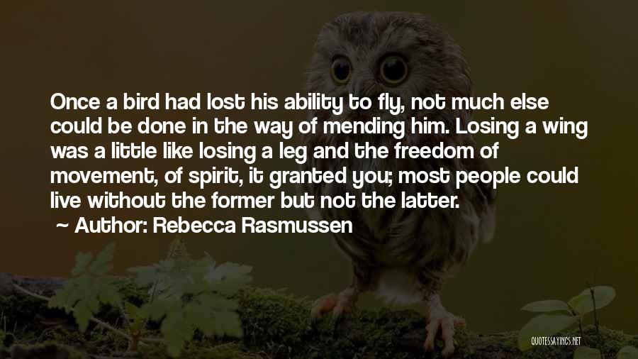 Rebecca Rasmussen Quotes 887850