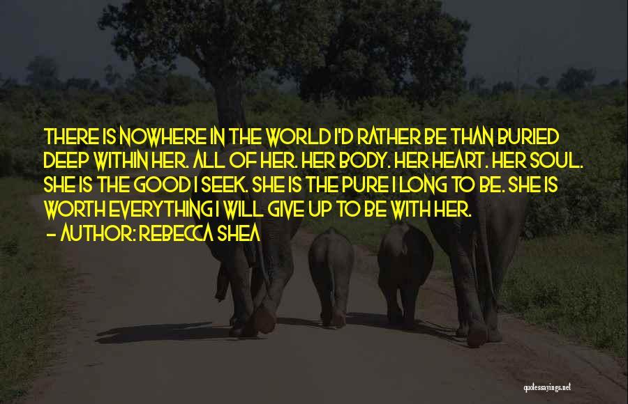 Rebecca Shea Quotes 1344740