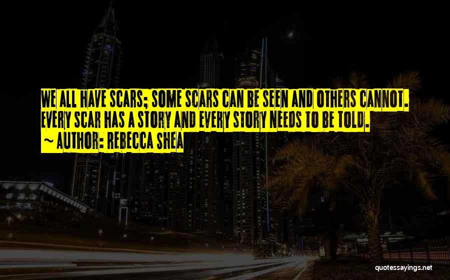 Rebecca Shea Quotes 1716050