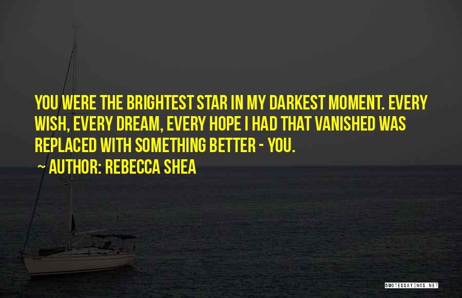 Rebecca Shea Quotes 339218