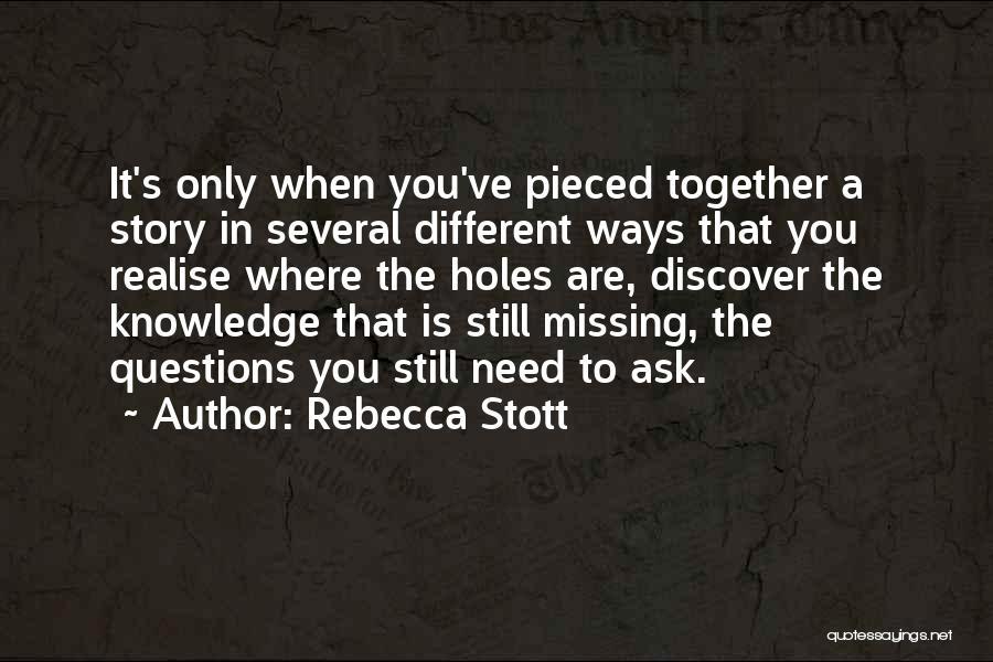 Rebecca Stott Quotes 1639395