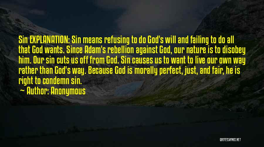 Rebellion Against God Quotes By Anonymous