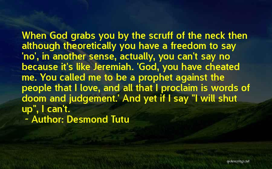 Rebellion Against God Quotes By Desmond Tutu