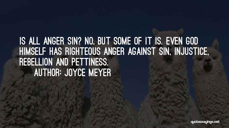 Rebellion Against God Quotes By Joyce Meyer