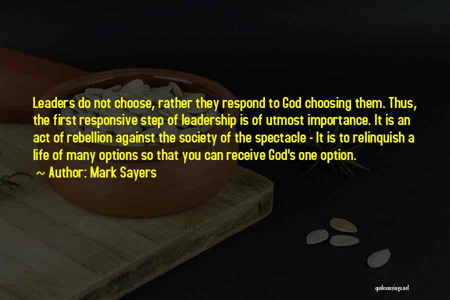 Rebellion Against God Quotes By Mark Sayers
