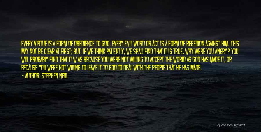 Rebellion Against God Quotes By Stephen Neill