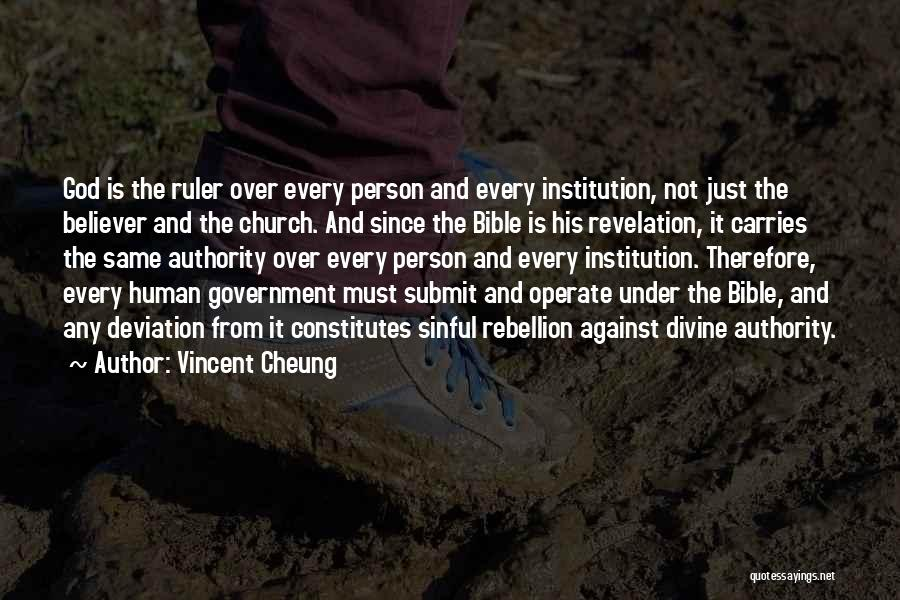 Rebellion Against God Quotes By Vincent Cheung