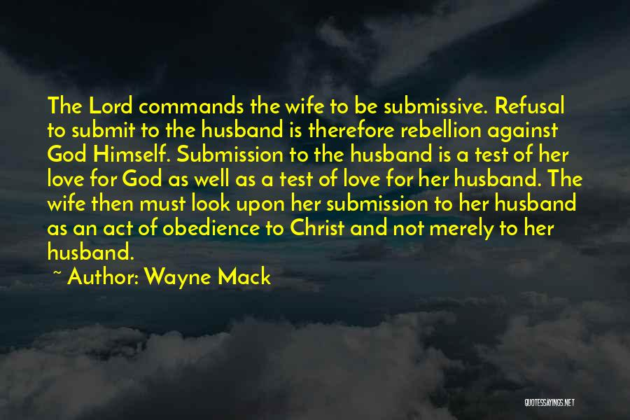 Rebellion Against God Quotes By Wayne Mack