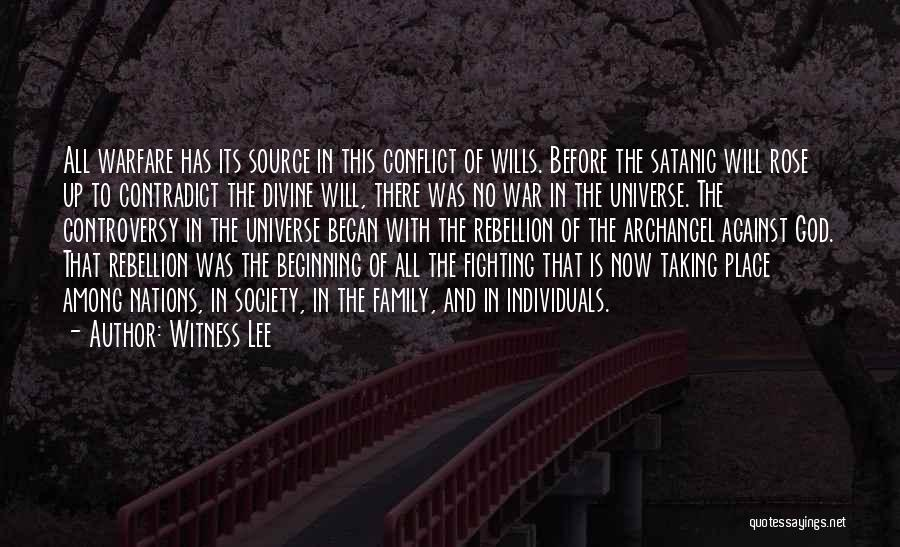 Rebellion Against God Quotes By Witness Lee