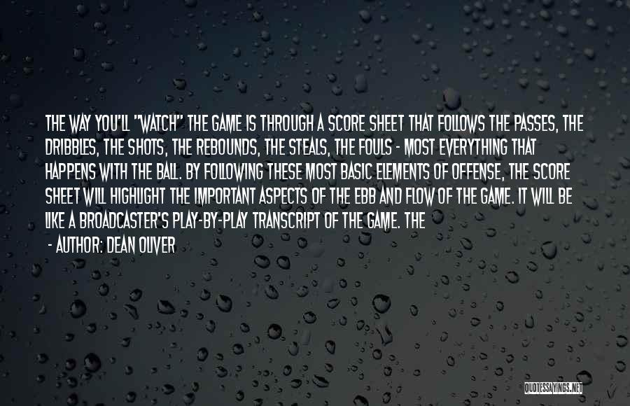 Rebounds Quotes By Dean Oliver